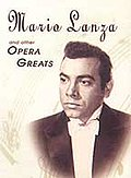 Mario Lanza and Other Opera Greats