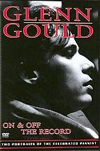 Glenn Gould - On and Off The Record