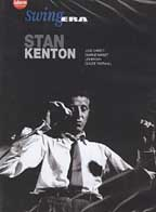 Stan Kenton - Swing Era