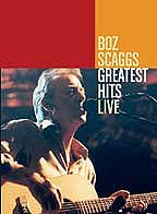 Boz Scaggs - Greatest Hits Live