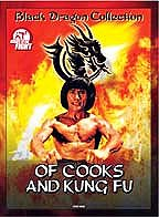 Of Cooks and Kung Fu