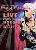 Intimate Evening with Mary J. Blige: Live from the House of Blues