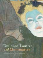 Toulouse - Lautrec And Montmarte