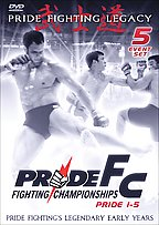 PRIDE Fighting Championships - Pride 1-5