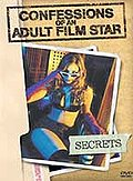Confessions Of An Adult Film Star - Secrets