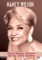 Great Women Singers of the 20th Century - Nancy Wilson