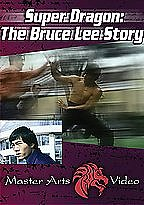 Super Dragon - The Bruce Lee Story