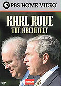 Frontline - Karl Rove: The Architect