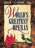 World's Greatest Operas