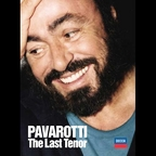 Luciano Pavarotti - The Last Tenor