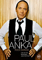 Paul Anka - Rock Swings: Live at The Montr�al Jazz