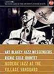 Art Blakey and the Jazz Messengers: Modern Jazz at the Village Vanguard