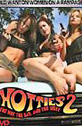 Hotties 2 - The Hot, the Bad & the Ugly
