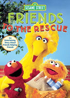 Sesame Street - Friends to the Rescue