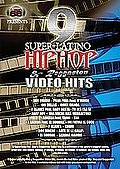 9 Super Latino Hip Hop & Reggaeton Video Hits