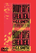 Buddy Guy - Live: The Real Deal With G.E. Smith & the Saturday Night Live Band