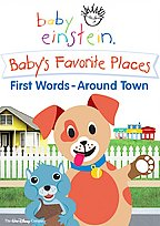 Baby Einstein - Baby's Favorite Places First Words Around Town