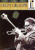 Jazz Icons - Dizzy Gillespie: Live in '58 and '70