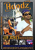 Hoodz - Jim Jones: Taking No Prisoners