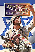 Against All Odds: Israel Survives - Feature Film Edition