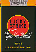 Lucky Strike Presents: Your Hit Parade 1950's Collector's Edition