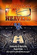 Hardwood Heavens - University of Kentucky: Rupp Arena