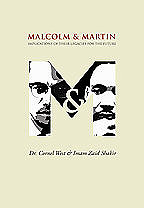 Malcolm and Martin: Implications Of Their Legacies