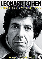 Leonard Cohen: Under Review: 1934-1977