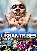 Urban Tribes - Tribus Urbanas