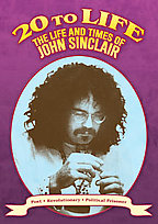 20 to Life: The LIfe and Times of John Sinclair