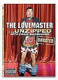 Craig Shoemaker: The Love Master Unzipped