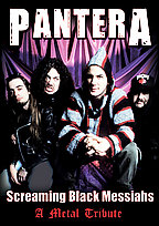 Pantera - Screaming Black Messiahs: Unauthorized