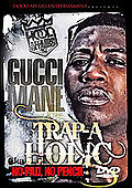 Hood Affairs - Trap-A-Holic: Gucci Mane Edition