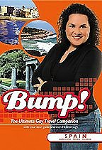 Bump! The Ultimate Gay Travel Companion: Spain