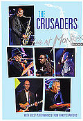 Crusaders - Live At Montreux 2003