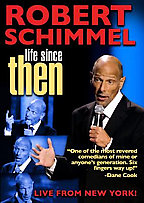 Robert Schimmel - Life Since Then