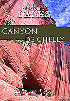 Nature Parks - CANYON DE CHELLY Arizona