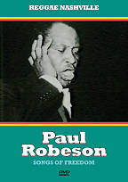 Paul Robeson - Songs of Freedom: A Documentary