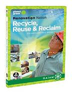 Renovation Nation - Recycle, Reuse and Reclaim