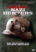 Nazi Hunters: The Real Story