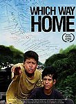 Which Way Home poster & wallpaper