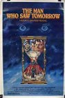 The Man Who Saw Tomorrow (Nostradamus)