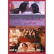 Kept and Dreamless (Las Mantenidas sin suenos)