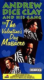 Andrew Dice Clay and His Gang in the Valentine's Day Massacre