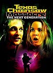 The Texas Chainsaw Massacre - The Next Generation (The Return of the Texas Chainsaw Massacre)