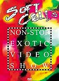 Soft Cell - Non-Stop Exotic Video Show