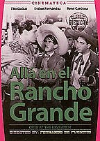 Out on the Big Ranch (All� en el Rancho Grande)