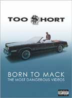 Too Short - Born to Mack: Most Dangerous Videos