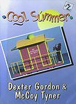 Dexter Gordon and McCoy Tyner: Cool Summer