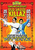 Old Skool Killaz - One Man's Vengeance